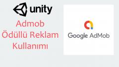 Unity Admob Ödüllü Reklam