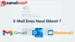 E-Mail İmza Nasıl Eklenir ?